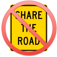 "In Delaware, ""Share The Road"" is, fortunately, no more."